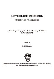 X-Ray Real-Time Radiography and Image Processing