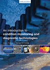 An Introduction to Condition Monitoring and Diagnostic Technologies
