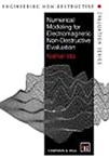 Numerical Modelling for Electromagnetic Non-Destructive Evaluation
